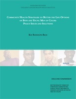 Community Health Strategies to Better the Life Options of Boys and Young Men of Color: Policy Issues and Solutions