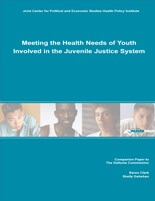 Meeting the Health Needs of Youth Involved in the Juvenile Justice System