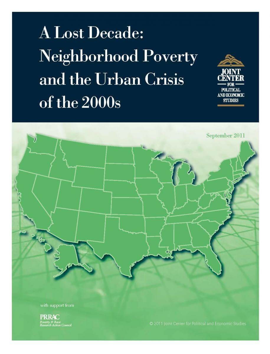 A Lost Decade: Neighborhood Poverty and the Urban Crisis of the 2000s