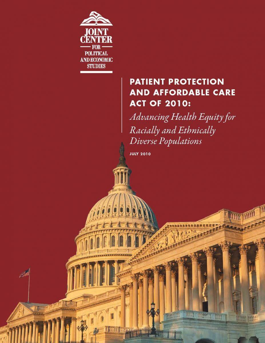 Patient Protection and Affordable Care Act of 2010: Advancing Health Equity for Racially and Ethnically Diverse Populations
