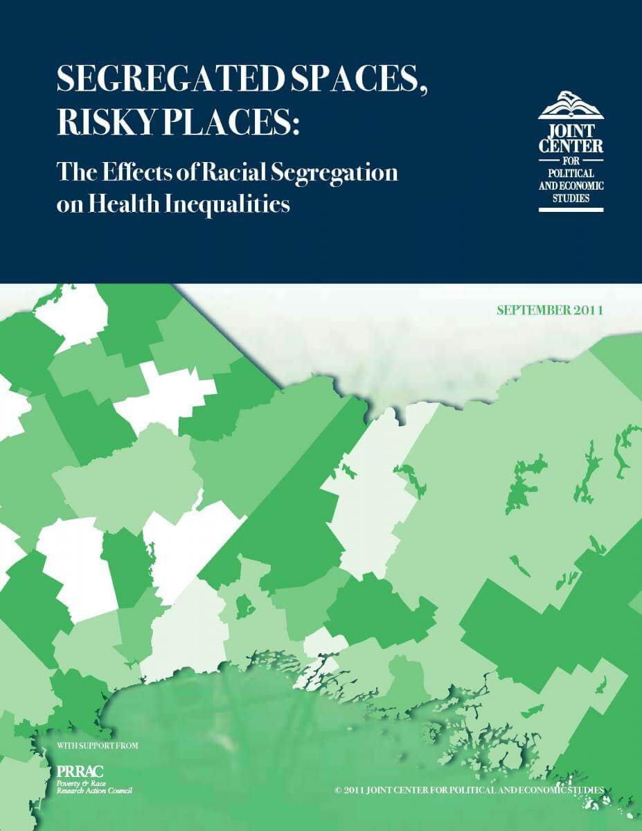 Segregated Spaces, Risky Places: The Effects of Racial Segregation on Health Inequalities