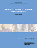 Young Men of Color in the Media: Images and Impacts