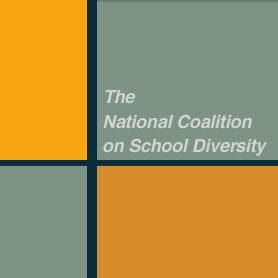 National Coalition on School Diversity (NCSD) Fourth National Conference