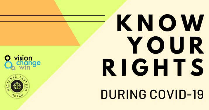 Know Your Rights during COVID-19 (Coronavirus)